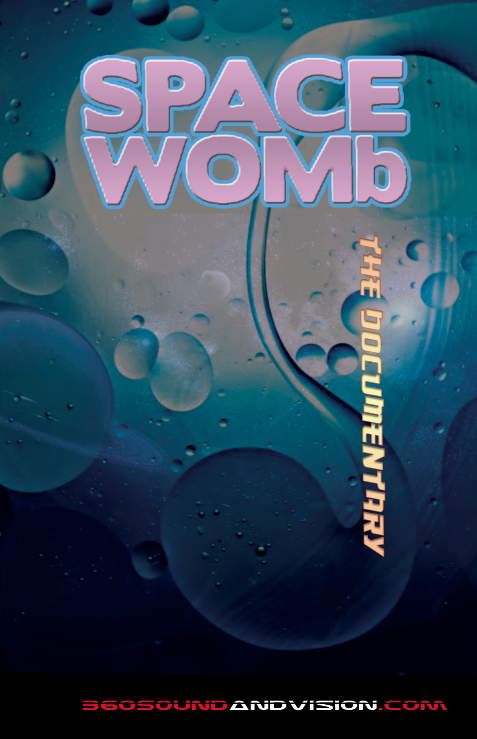 space womb the documentary by 360 sound and vision